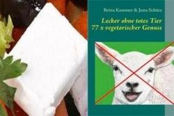 Kochbuch: Lecker ohne totes Tier