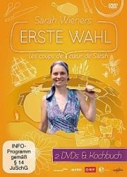 Sarah Wieners Erste Wahl - Les Coups De Coeur De Sarah Wiener