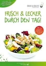 """""""Frisch und lecker durch den Tag"""": Compass Group und dean&david kooperieren"""