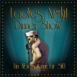 "Burlesque und Comedy in Ludwigsburg: ""Ladies Night Dinner Show"