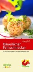 Roter Hahn: Bäuerlicher Feinschmecker 2015/16