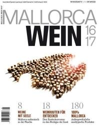 Genuss auf der Insel: Weinguide Mallorca Wein 1617 erschienen