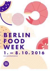 Berlin Food Week: Berlin wird zum Mekka für Foodies und Gastro-Fans