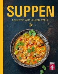 """Buchtipp: Kulinarisches Globetrotting mit """"Suppen aus aller Welt"""""""