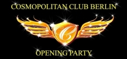Neueröffnung: Cosmopolitan Club Berlin