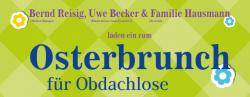 Herzensangelegenheit: Bernd Reisig organisiert Osterbruch für Frankfurter Obdachlose