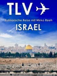 Buchtipp: Israelische Küche erleben mit Mirko Reeh