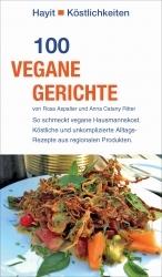 """Buchtipp: """"100 vegane Gerichte"""" bietet Rezepte für Vegan-Profis und Einsteiger"""