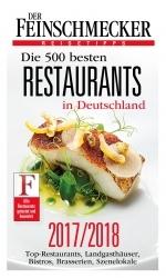 Gastro-Spitze: Der Feinschmecker kürt die 500 besten Restaurants in Deutschland