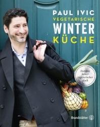 Buchtipp: Sternekoch Paul Ivić präsentiert die vegetarische Winterküche