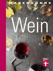 Buchtipp: Warenkunde Wein informiert über edle Tropfen
