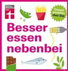 Buchtipp: Stiftung Warentest entlarvt Ernährungs-Mythen
