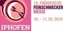 Neue Aussteller: 10. Fränkische Feinschmeckermesse in Iphofen im März