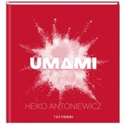 Buchtipp: Umami – der fünfte Geschmack neu entdeckt