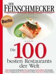 Sonderheft: Der Feinschmecker kürt die 100 besten Restaurants weltweit