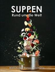 Buchtipp: Mirko Reeh präsentiert seine persönliche  Suppensammlung
