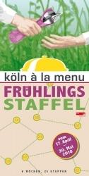 Köln á la menü Frühlingsstaffel beginnt
