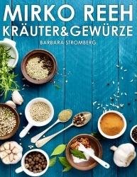 Buchtipp: Kräuter und Gewürze von Mirko Reeh