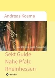 Weinratgeber: Neuauflage Sekt Guide Nahe Pfalz Rheinhessen zeigt Heimatregion des Autors