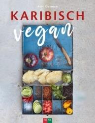 Buchtipp: Ariz Guzman präsentiert die vegane karibische Küche