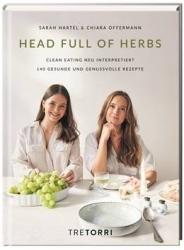 Buchtipp: Head full of Herbs präsentiert Clean Eating Küche