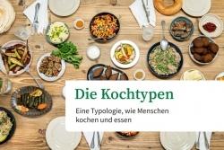 Chefkoch: Food Studie identifiziert Kochtypen