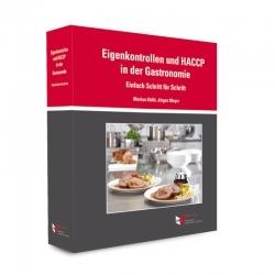 Eigenkontrollen und HACCP in der Gastronomie