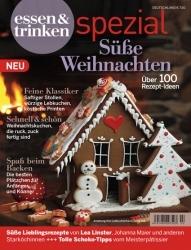 Essen & Trinken: Sonderheft Süße Weihnachten