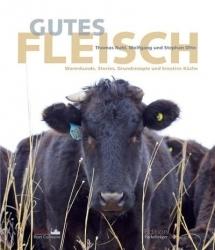 Gutes Fleisch: Buch von Otto Gourmet und Thomas Ruhl