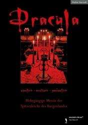 Dracula. Sinnlich - erotisch – genüsslich